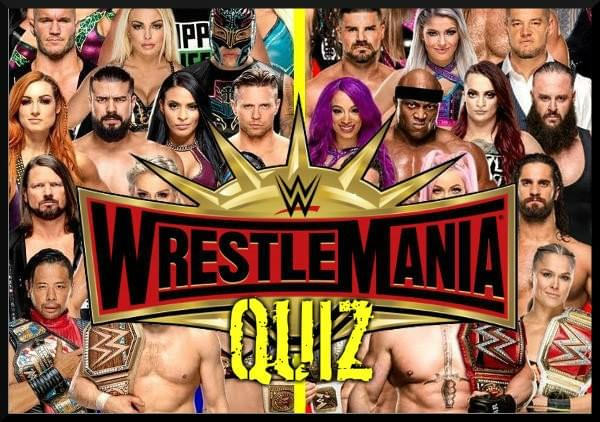WrestleMania Quiz