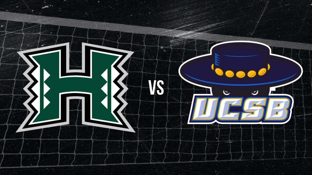 Quick Sets: No. 1 Hawai'i (4-0) vs. No. 3 UCSB (4-0)