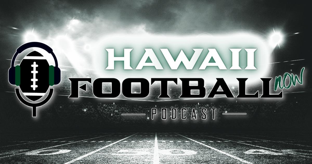 Hawaii Football Now Podcast