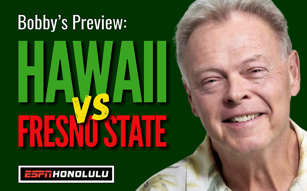 Bobby's Preview: UH-Fresno State