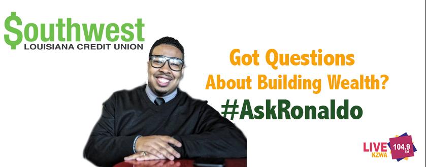 Ask Ronaldo Hardy   SouthWest Louisiana Credit Union