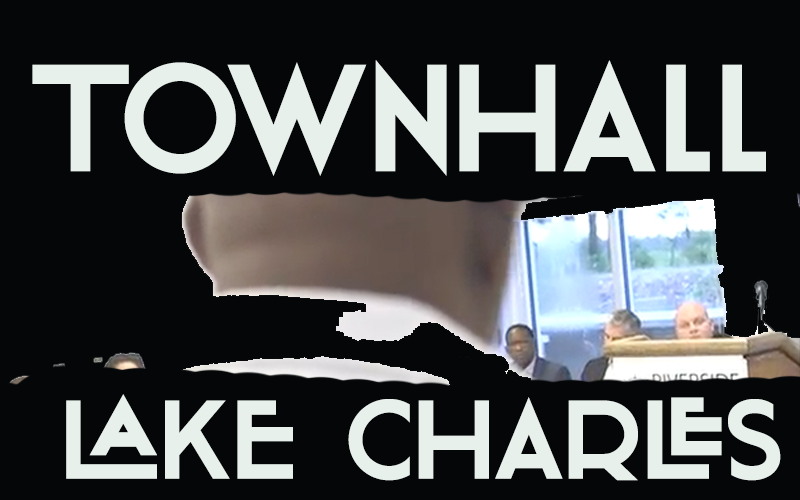 Town Hall Meeting, Lake Charles 7/13/17