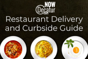 NowDecatur Restaurant Delivery and Curbside Guide