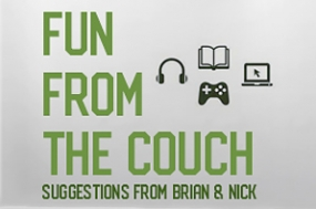 Fun From the Couch with Brian Byers & Nick Smith