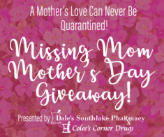 Missing Mom Mother's Day Giveaway!