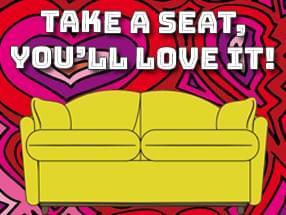 Take a Seat, You'll Love it!