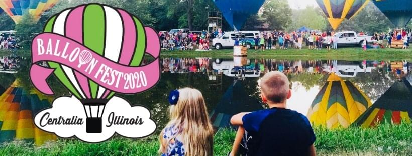 AUGUST 21-23: BALLOON FEST 2020- CENTRALIA