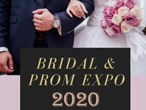 Join us at the Bridal & Prom Expo!