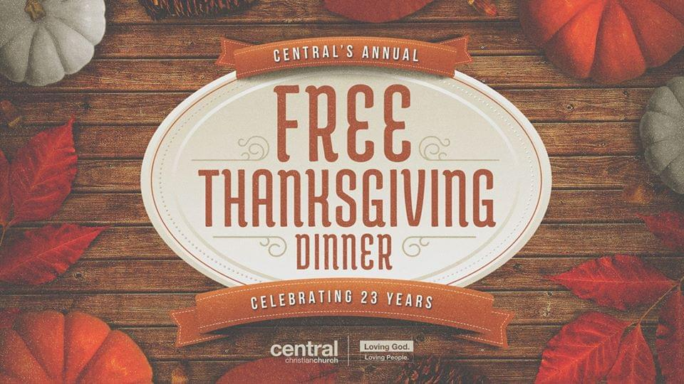 Free Thanksgiving Dinner – Hosted by Central Christian Church
