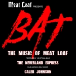 (Postponed) BAT: The Music of Meat Loaf @ River City Casino & Hotel