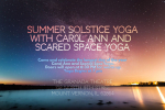 Summer Solstice Yoga with Carol Ann and Scared Space Yoga
