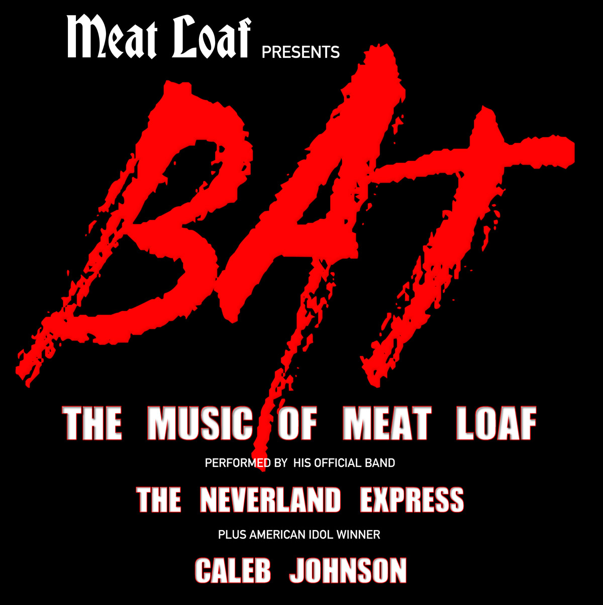 BAT: The Music of Meat Loaf @ River City Casino