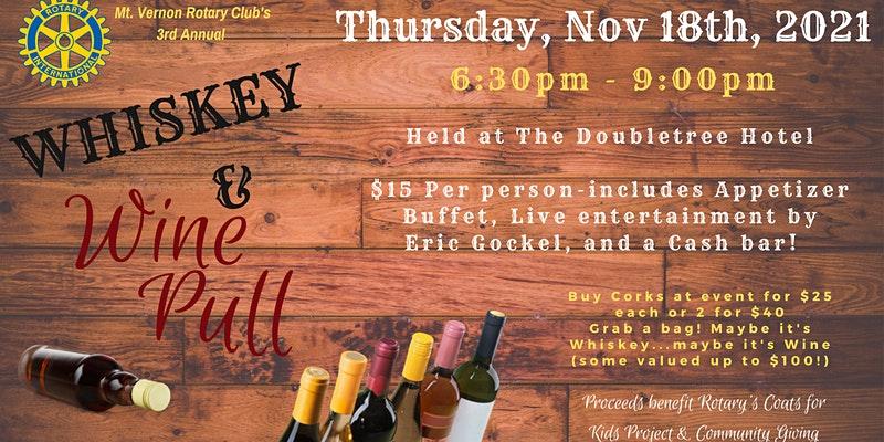 Whiskey & Wine Pull 2021 (Mt.Vernon Rotary)