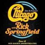 Chicago with Rick Springfield – Rescheduled