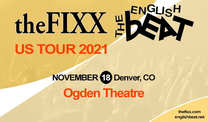 The English Beat and The Fixx @ Ogden Theatre