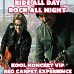 Ride All Day and Rock All Night – KOOL KONCERT 2021 VIP RED CARPET EXPERIENCE