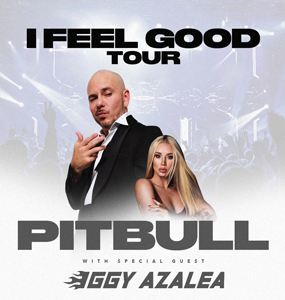 Pitbull: I Feel Good Tour with Special Guest Iggy Azalea