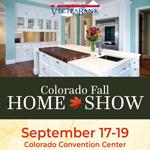 2021 Colorado Fall Home Show September 17-19